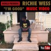 @RichieWess – I'm Good