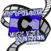 TOP OF DA BOXX Ep. 9 (02.07.2013)- Innerstate Ike w/ DJ K Tone