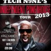"@TechN9ne Sets Out On ""Independent Powerhouse Tour 2013"" March 15th"