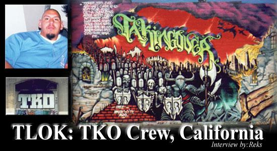 TLOK: TKO Crew, California