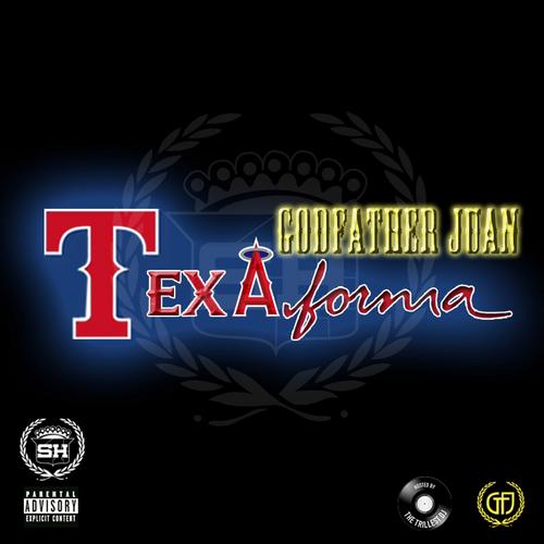 [FREEMIXTAPE] God @FatherDonJuan  – Texafornia