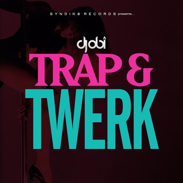 "[FREE DOWNLOAD] @DjObiAjEnt Presents: ""The Trap & Twerk Mix"""
