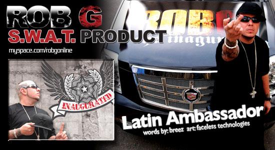 Rob G- Latin Ambassador