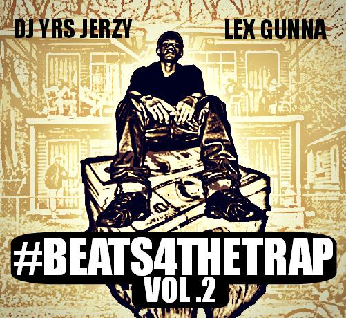 DJ YRS Jerzy & Lex Gunna – Gaup [ #Beats4TheTrap2 ]