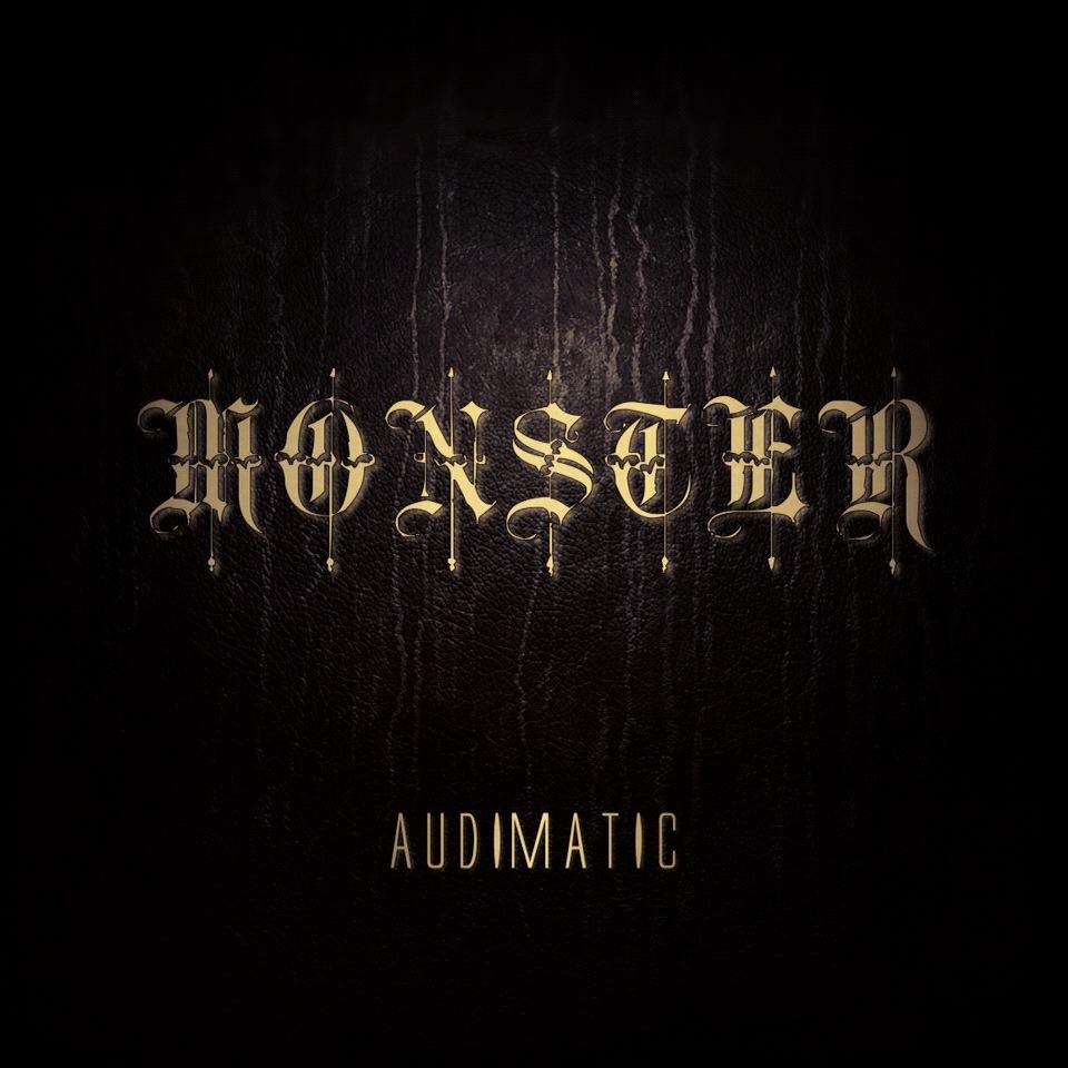 Audimatic – Monster