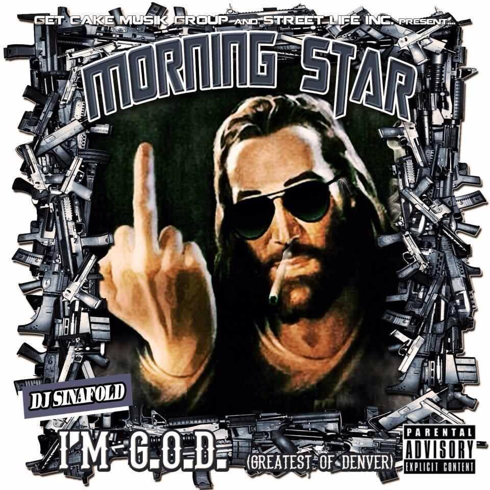 @MorningStar303 – I'm G.O.D. (Greatest of Denver)