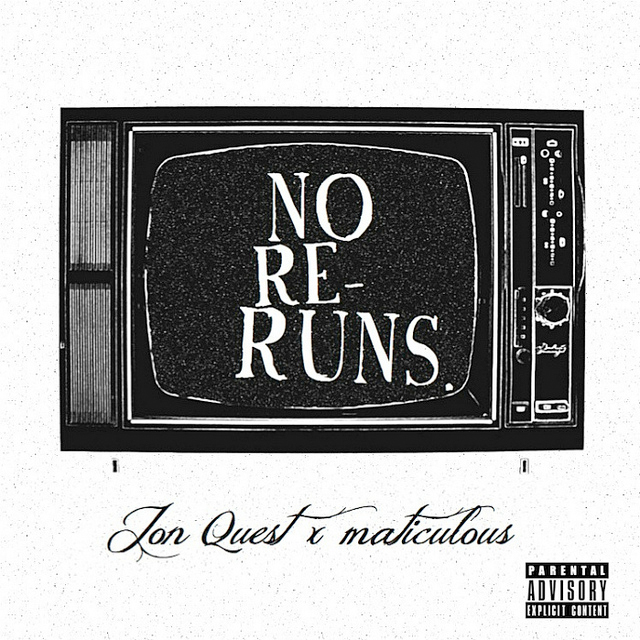 [FreeDownload] @JonQuest412 – No Re-Runs EP [prod by @Maticulous21]