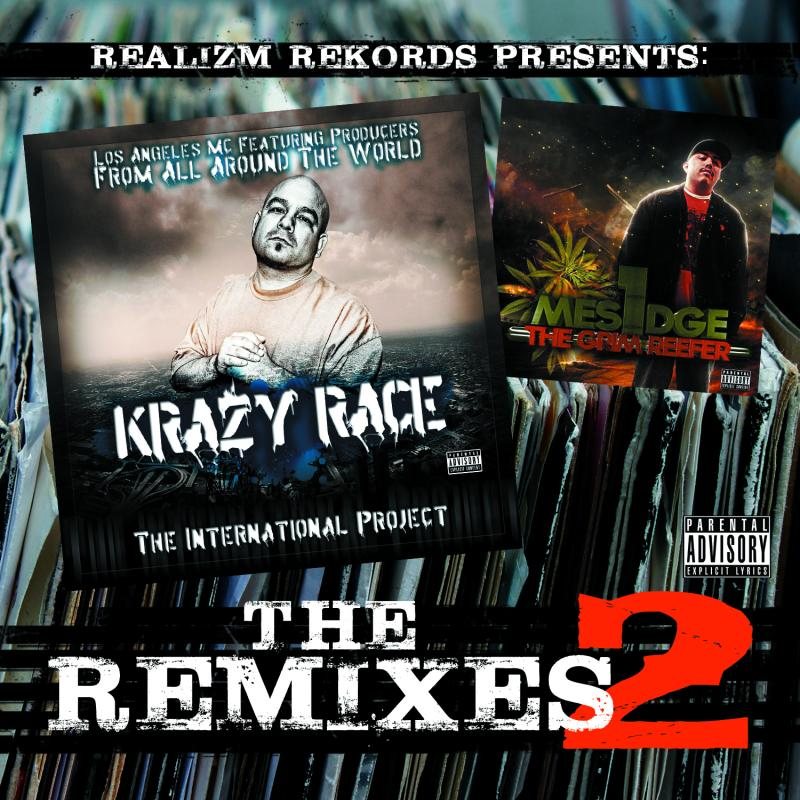 [FREE MIXTAPE] @KrazyRace x @Mesidge : Realizm Rekords Presents: The Remixes II